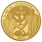 Pièce 5 Euros Or Europa 2012 pour les 20 ans de l'Eurocorps